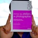 Livre – Animer des ateliers de photographie