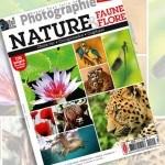 Savoir tout faire en photograhie : Nature – Faune & Flore