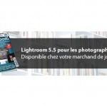 Lightroom 5.5 pour les photographes