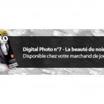Digital Photo n°7 – La beauté du noir & blanc
