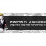 Digital Photo n°7 – La beauté du noir & blanc