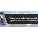 Photographie facile – Les Essentiels n°9