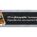 STF en photographie – La composition
