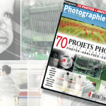 Savoir Tout Faire en Photographie n°24 -70 projets photo