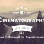 Réalisez un film au rendu cinématographique
