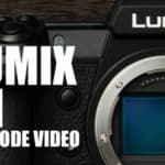 Apprenez à filmer avec votre Lumix S1