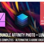 TUTO // Luminar et Affinity Photo