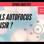 Soyons objectifs – Autofocus et collimateurs