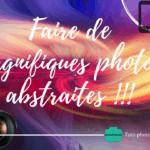 Soyons objectifs – Faire de magnifiques photos avec n'importe quel appareil